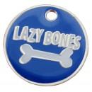 Lazy Bones Comical Dog Tag